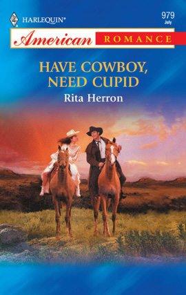 Have Cowboy, Need Cupid
