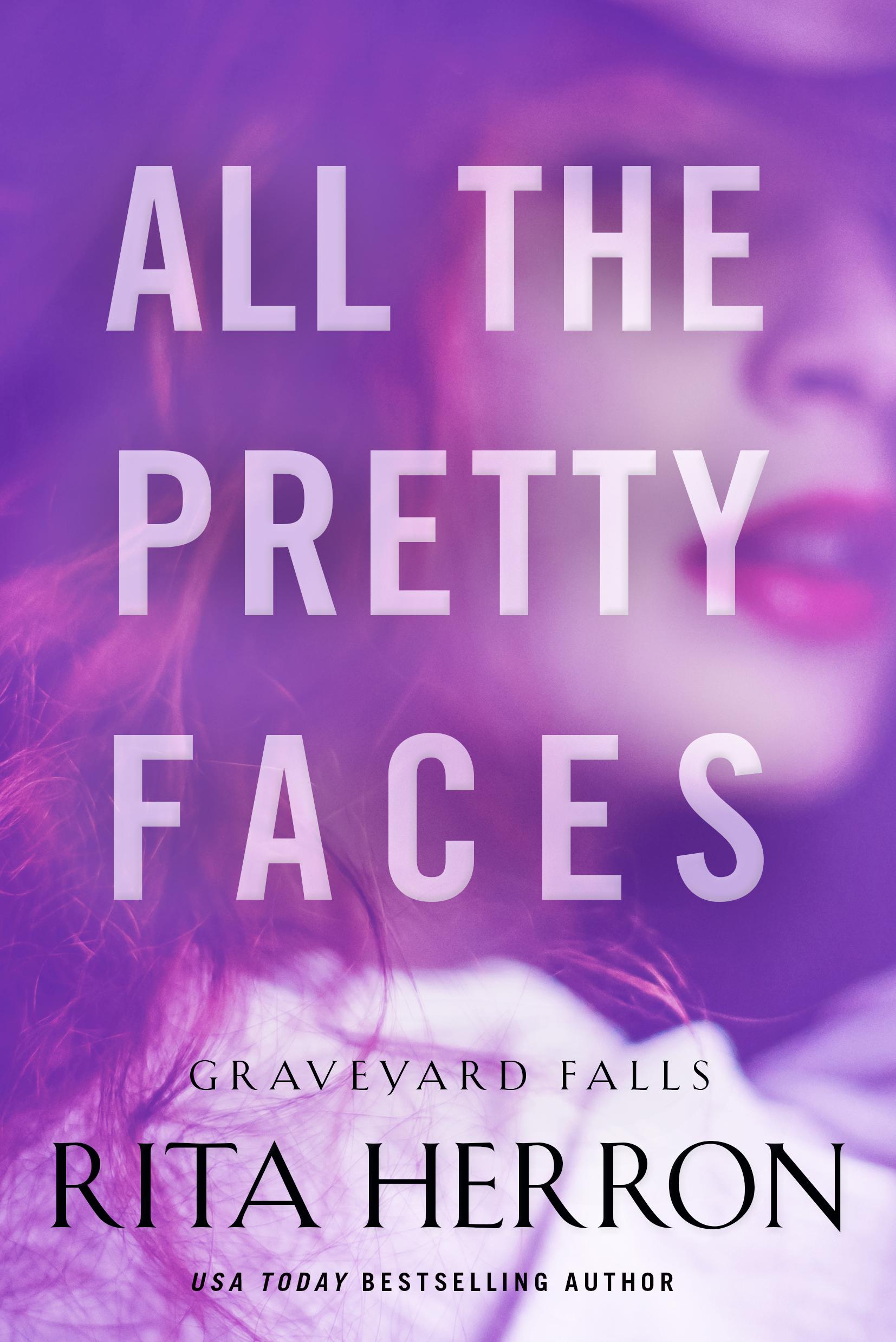 All The Pretty Faces